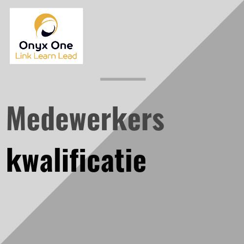Onyx One Medewerkers kwalificatie