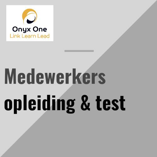 Onyx One medewerkers opleiding & test